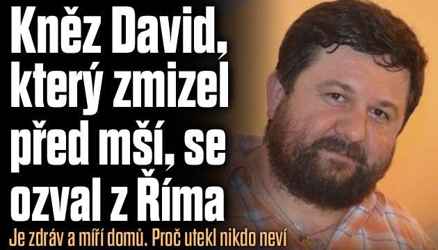 Zmizelý kněz David se ozval z Říma