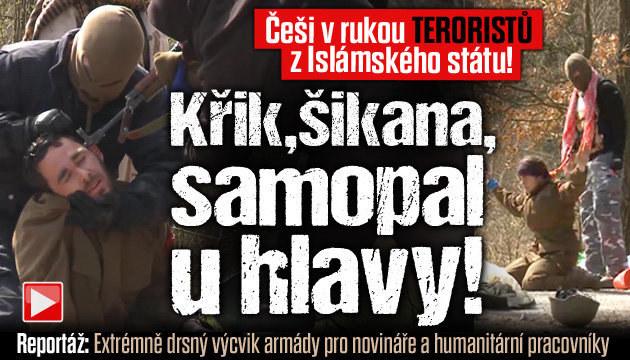 Reportáž: Češi v rukou teroristů z ISIS