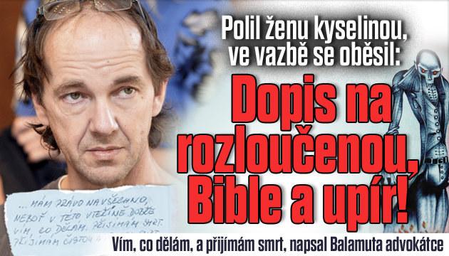 Dopis, Bible, upír a modlitba pro ženu, co polil kyselinou