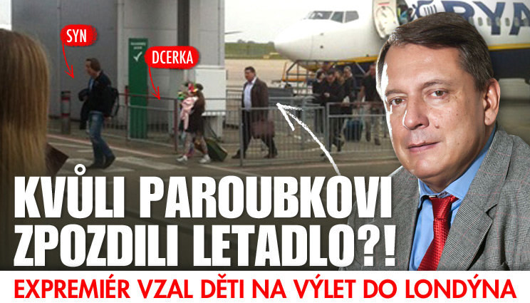 Kvůli Paroubkovi zpozdili letadlo?!