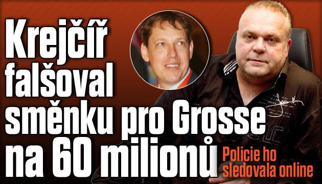 Krejčířova směnka pro Grosse na 60 milionů