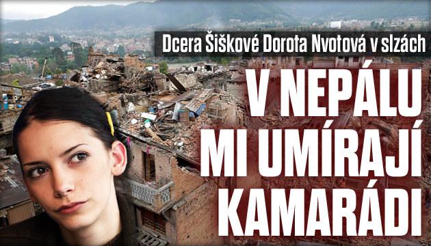 Nvotová: V Nepálu mi umírají kamarádi