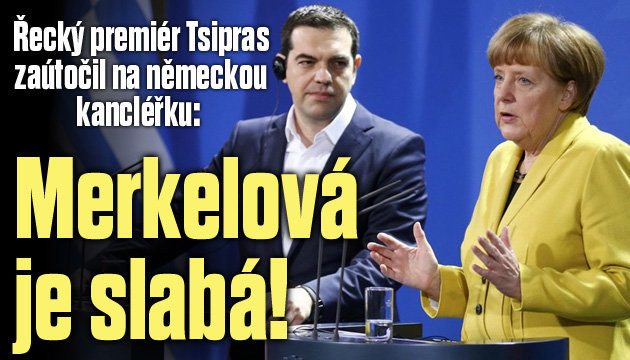 Merkelová je slabá, zaútočil řecký premiér