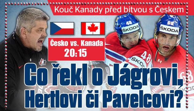 Co si myslí o českých hráčích kouč Kanady?
