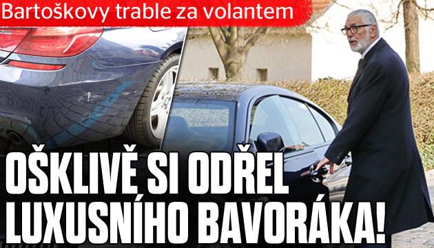 Bartoška si odřel luxusního bavoráka!