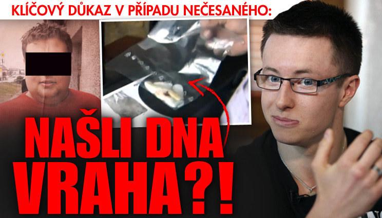Případ Nečesaný: Našli DNA vraha?!