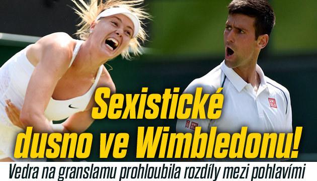 Ve Wimbledonu vládne sexistické dusno