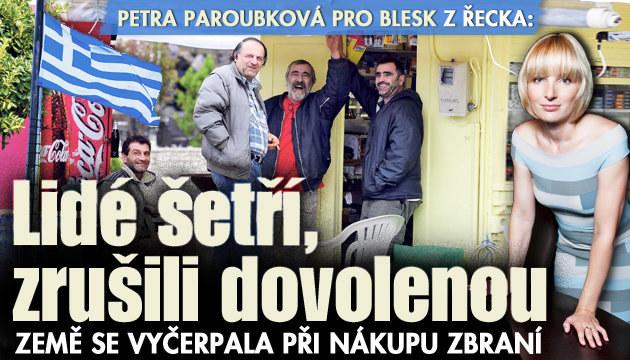 Paroubková z Řecka: Lidé šetří