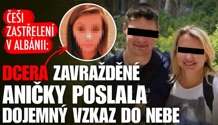 Dcera zavražděné Aničky poslala vzkaz do nebe
