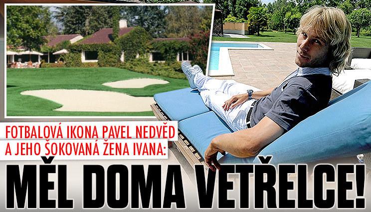 Co měl doma Pavel Nedvěd za vetřelce?