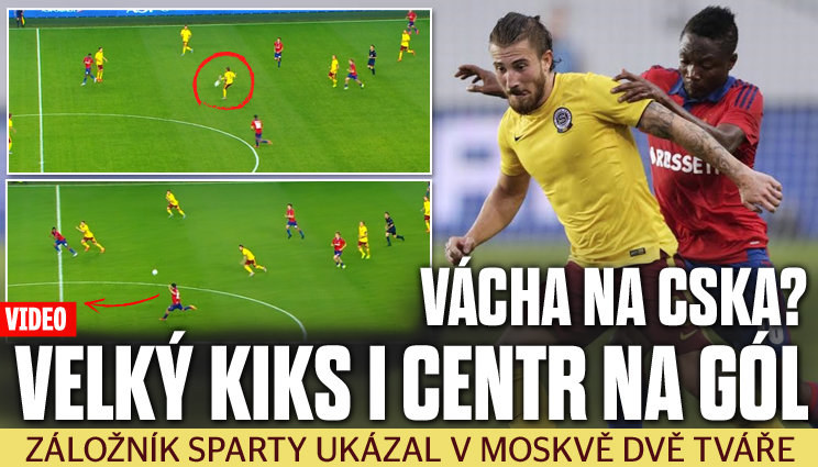 Vácha na CSKA: velký kiks i centr na gól