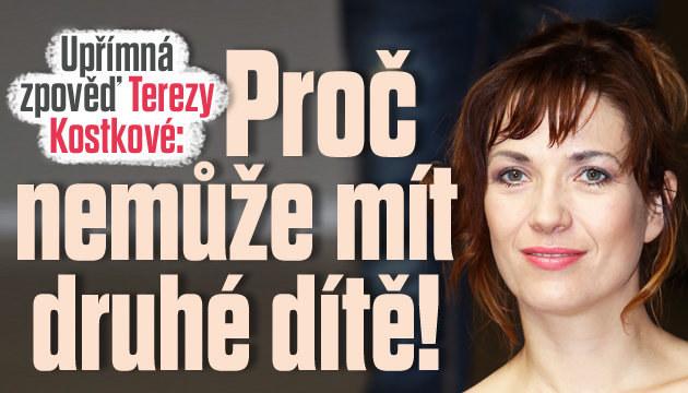 Tereza Kostková: Proč nemůže mít druhé dítě!