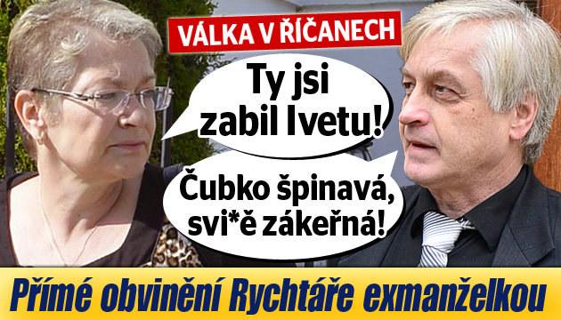 Exmanželka obvinila Rychtáře ze smrti Bartošové