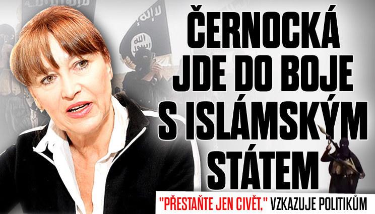 Černocká se Islámského státu nebojí