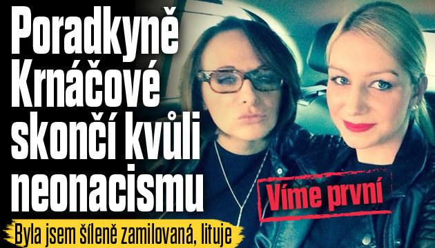 Poradkyně Krnáčové skončí kvůli neonacismu