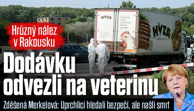 Dodávku s mrtvými uprchlíky odtáhli na veterinu