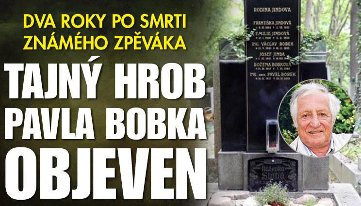 Tajný hrob Pavla Bobka