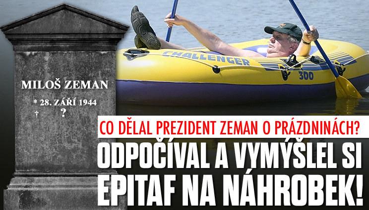 Co dělal prezident Zeman o prázdninách