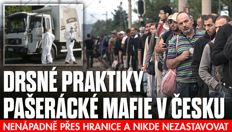 Drsné praktiky pašerácké mafie v Česku