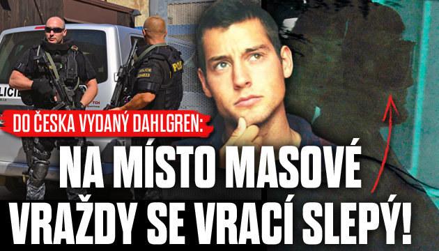 Dahlgren jel na místo masové vraždy slepý