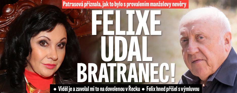 Dagmar Patrasová o Slováčkově milence: Felixe udal bratranec!