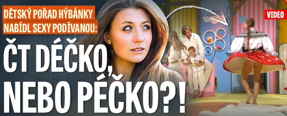 Dětský pořad Hýbánky nabídl sexy podívanou: ČT Déčko, nebo Péčko?!