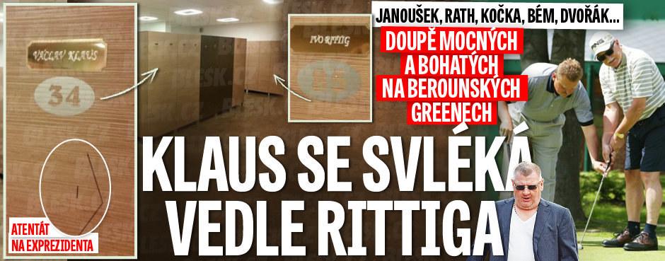 Na berounských greenech to znají: Janoušek, Rath, Kočka... Klaus se svléká vedle Rittiga!