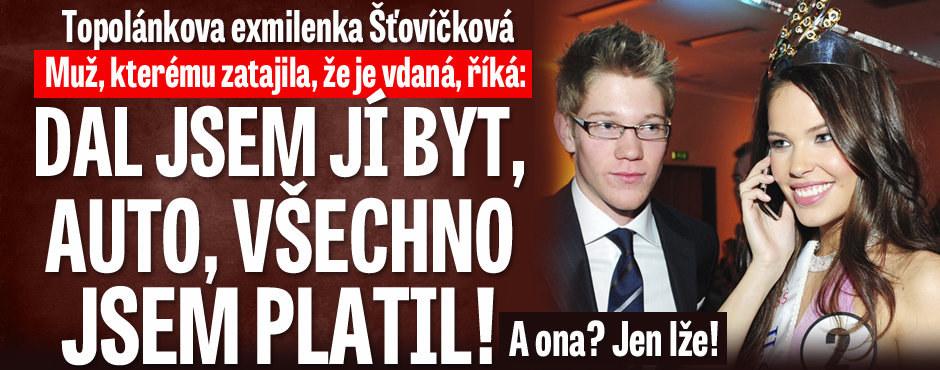 Muž, kterého si chtěla vzít už jednou vdaná Šťovíčková: Dal jsem jí byt, auto, všechno jsem platil!