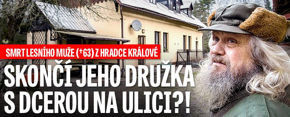 Smrt lesního muže z Hradce Králové: Jeho družka s dcerou skončí na ulici?!