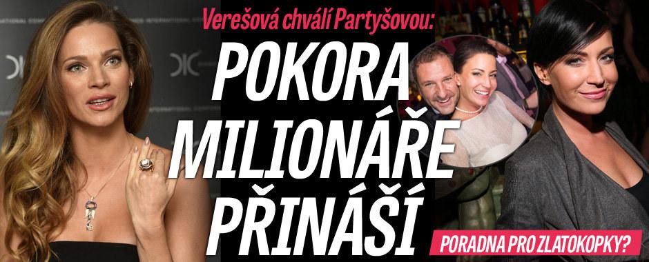 Pokora milionáře přináší, chválí Partyšovou Verešová. Návod pro zlatokopky?