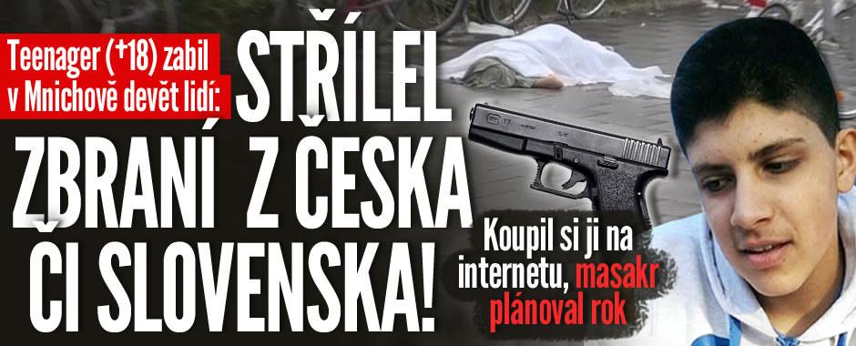 Střelec z Mnichova zabíjel zbraní z Česka či Slovenska. Útok chystal rok