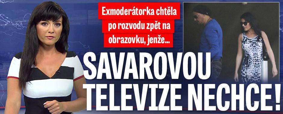 Savarovou televize nechce! Exmoderátorka se po rozvodu marně snažila vrátit na TV obrazovku