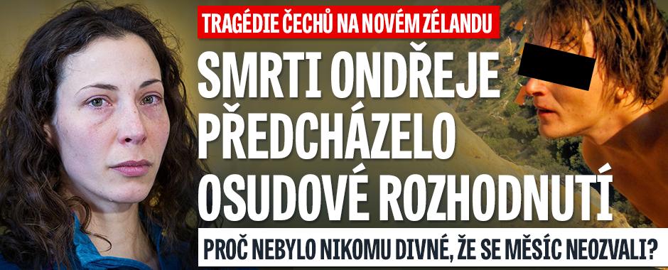 Ztracení Češi na Novém Zélandu Pavlína a Ondřej: Co osudné túře přecházelo?