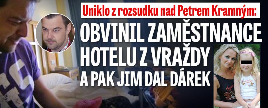 Uniklo z rozsudku nad Kramným: Obvinil zaměstnance hotelu z vraždy a pak jim dal dárek