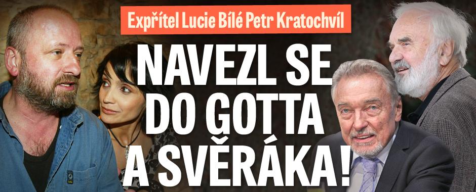 Expřítel Bílé Petr Kratochvíl: Navezl se do Gotta a Svěráka!