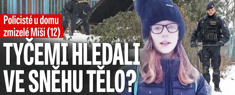 Policisté u domu zmizelé Míši (12): S tyčemi hledali ve sněhu tělo?