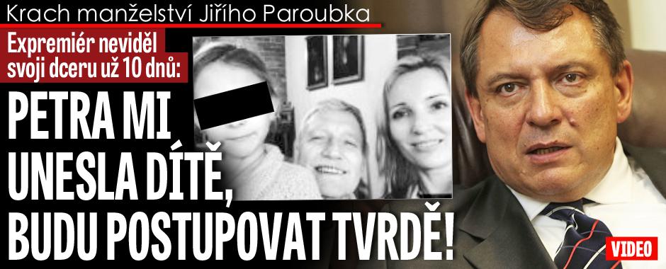 Jiří Paroubek o Petře: Je to únos dítěte, budu postupovat tvrdě!