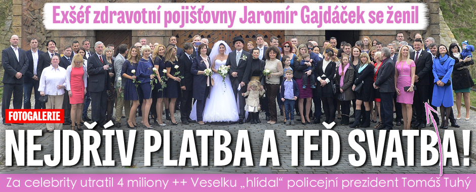 Exšéf zdravotní pojišťovny Jaromír Gajdáček se ženil: Nejdřív platba a teď svatba!