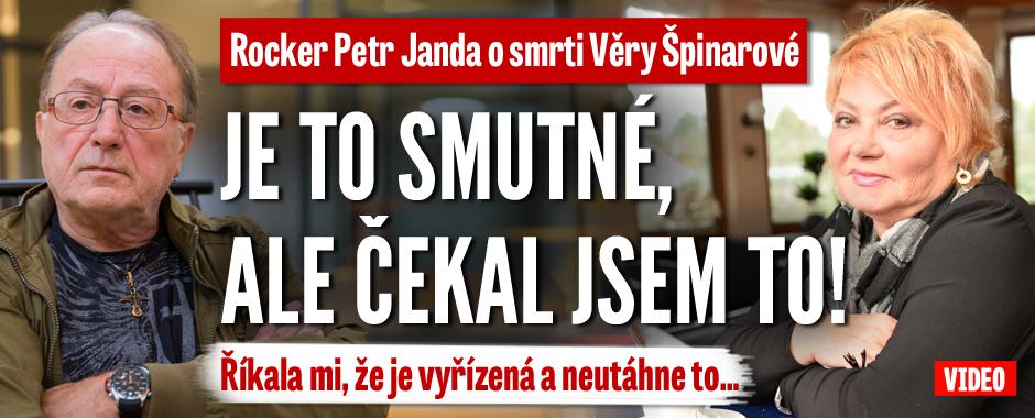 Petr Janda o smrti Špinarové: Čekal jsem to! Mluvila o konci kariéry