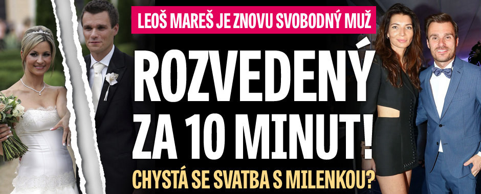 Rozvod Leoše Mareše: Za 10 minut bylo hotovo! Vrhne se do chomoutu s Koblížkovou?