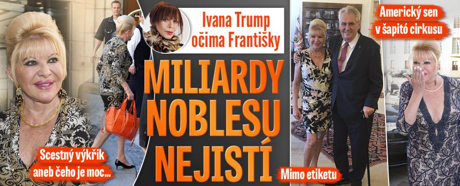 Ivana Trump očima Františky: Opulentní luxus za účasti nevkusu