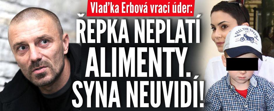 Erbová vrací úder: Syna Řepkovi nedávám, protože neplatí alimenty!