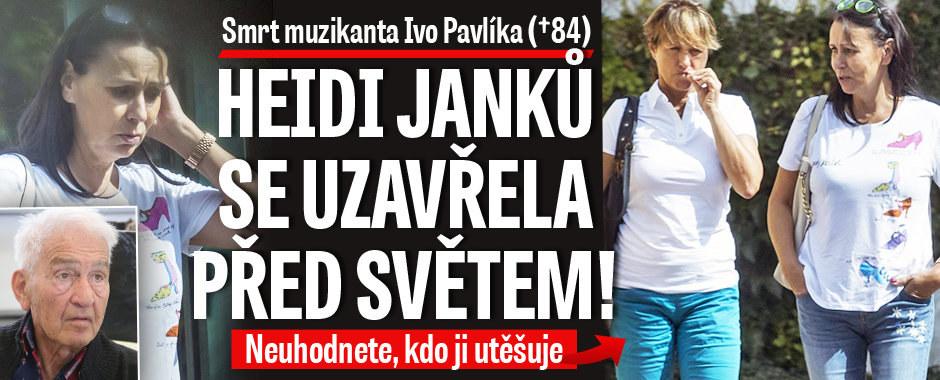 Heidi Janků se po smrti Pavlíka (†84) uzavřela před světem: Neuhodnete, kdo ji utěšuje!