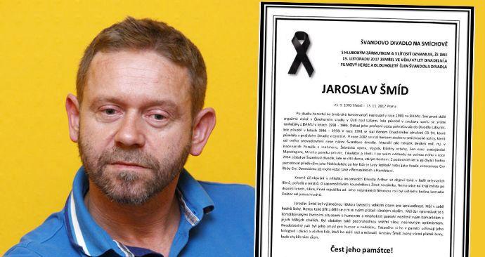 Jaroslav Šmíd zemřel náhle a nečekaně.