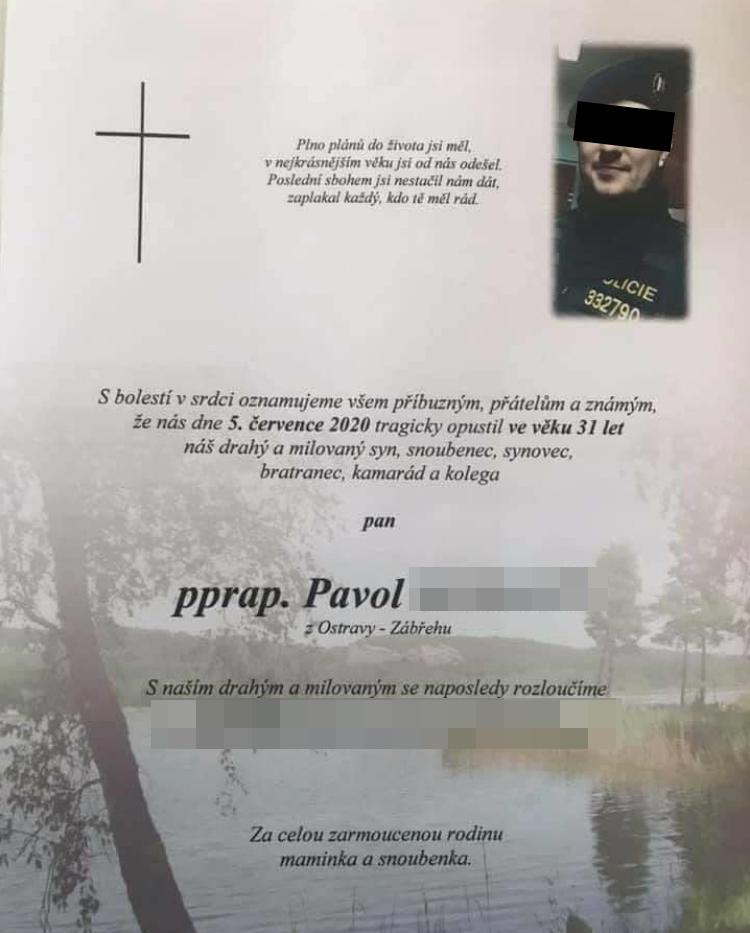 Parte policisty Pavola, který zemřel při autonehodě.