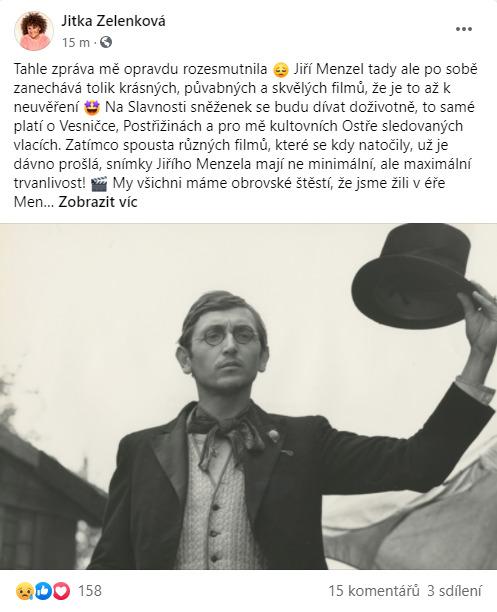 Jitka Zelenková smutní kvůli smrti Jiřího Menzela.