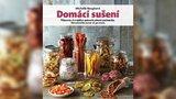 Recenze: Jak na zdravé mlsání z vaší kuchyně poradí kniha Domácí sušení