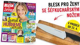 Blesk pro ženy koupíte v dubnu s kuchyňským nožem!