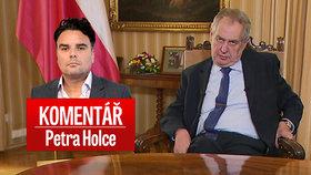 Komentář: Zemanovo poselství bez roušky: Připomínal Husáka a setnul Hrušínského