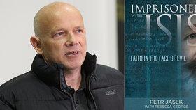 Teroristé z ISIS mě ponižovali a bili, píše Čech ve své knize. Za mřížemi v Súdánu kázal křesťanskou víru